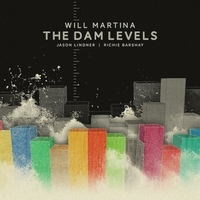 Will Martina | The Dam Levels