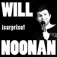 Will Noonan | ¡surpriso!