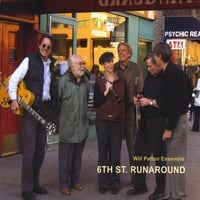 Will Patton Ensemble | 6th Street Runaround