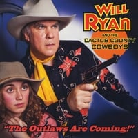 Will Ryan | The Outlaws Are Coming!