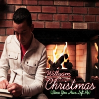 Willyam | Christmas (Since You Have Left Me)