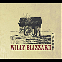 Willy Blizzard | In From the Cold