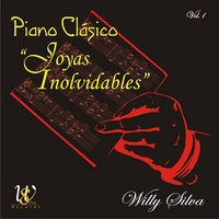 "Willy Silva | CLASSIC PIANO ""Joyas Inolvidables"" Vol.1"