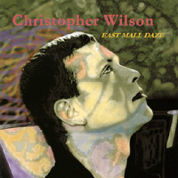 Christopher Wilson | East Mall Daze