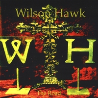 Wilson Hawk | The Road