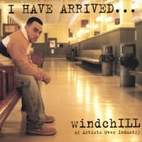 windchILL of Artists Over Industry | I Have Arrived