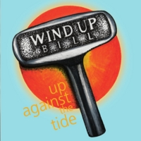 Wind Up Bill | Up Against the Tide (feat. Steven James Spivey, Kevin Samways)