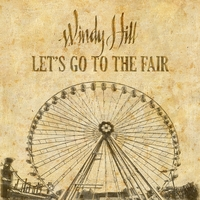 Windy Hill | Let's Go To The Fair