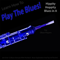 Windy Town Artists | Learn How to Play the Blues! Hippity Hoppity Hip Hop in the Key of A for Oboe Players