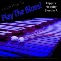 Windy Town Artists | Learn How to Play the Blues! (Hippity Hoppity Hip Hop in the Key of A) [for Vibes, Marimba, and Vibraphone Players]