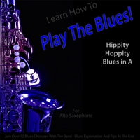 Windy Town Artists | Learn How to Play the Blues! (Hippity Hoppity Hip Hop in the Key of A) [for Alto Saxophone Players]