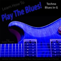 Windy Town Artists | Learn How to Play the Blues! (Techno Blues in the Key of G) [for Guitar Players]
