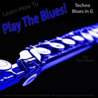 Windy Town Artists | Learn How to Play the Blues! (Techno Blues in the Key of G) [for Flute Players]