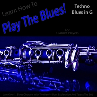 Windy Town Artists | Learn How to Play the Blues! (Techno Blues in the Key of G) [for Clarinet Players]