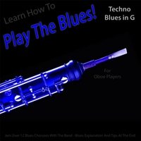 Windy Town Artists | Learn How to Play the Blues! (Techno Blues in the Key of G) [for Oboe Players]