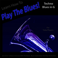 Windy Town Artists | Learn How to Play the Blues! (Techno Blues in the Key of G) [for Tuba Players]