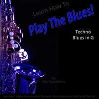 Windy Town Artists | Learn How to Play the Blues! (Techno Blues in the Key of G) [for Alto Saxophone]