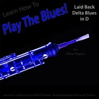 Windy Town Artists | Learn How to Play the Blues! (Laid Back Delta Blues in D) [For Oboe Players]