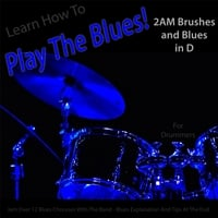 Windy Town Artists | Learn How to Play the Blues! 2AM Brushes and Blues in D (For Drummers)