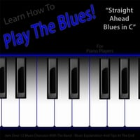 Windy Town Artists | Learn How to Play the Blues! (Straight Ahead Blues in C) [For Piano Synth Keys and Organ Players]
