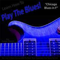 Windy Town Artists | Learn How to Play the Blues! (Chicago Blues in F) [for Guitar Players]