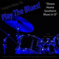 Windy Town Artists | Learn How to Play the Blues! (Down Home Southern Blues in D) [for Drummers]