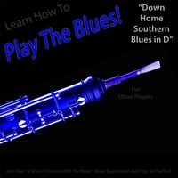 Windy Town Artists | Learn How to Play the Blues! (Down Home Southern Blues in D) [for Oboe Players]