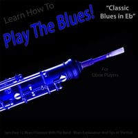 Windy Town Artists | Learn How to Play the Blues! (Classic Blues in Eb) [For Oboe Players]