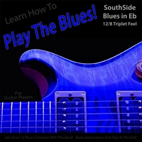 Windy Town Artists | Learn How to Play the Blues! (Southside Blues in Eb 12/8 Triplet Feel) [For Guitar Players]