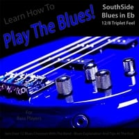 Windy Town Artists | Learn How to Play the Blues! (Southside Blues in Eb 12/8 Triplet Feel) [For Bass Players]