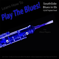 Windy Town Artists | Learn How to Play the Blues! (Southside Blues in Eb 12/8 Triplet Feel) [For Oboe Players]