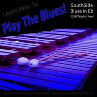 Windy Town Artists | Learn How to Play the Blues! (Southside Blues in Eb 12/8 Triplet Feel) [For Vibes, Marimba, And Vibraphone]
