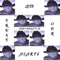 Jerry Winslett Jr | Lets Trust Our Hearts 2