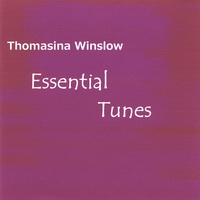 Thomasina Winslow | Essential Tunes