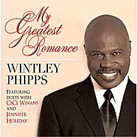 Wintley Phipps | My Greatest Romance