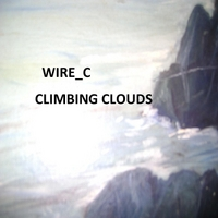 Wire_C | Climbing Clouds