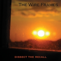 The Wire Frames | Dissect The Recall