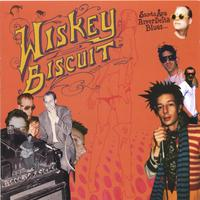 Wiskey Biscuit | Santa Ana River Delta Blues