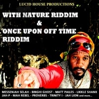Various Artists | With Nature Riddim and Once Upon Off Time Riddim
