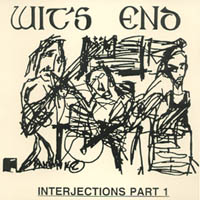 Wit's End | INTERJECTIONS Part 1