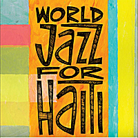 Various Artists | World Jazz for Haiti