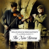 Willie Kelly & Mike Rafferty | The New Broom (feat. Donal Clancy)