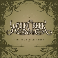 Wolf Creek | Like the Restless Wind