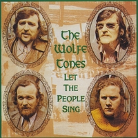 The Wolfe Tones | Let The People Sing