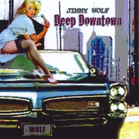 Jimmy Wolf | Deep Downtown