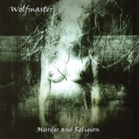 Wolfmaster | Murder And Religion
