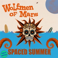 Wolfmen of Mars | Spaced Summer
