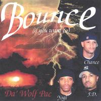 Da Wolf Pac | Bounce If You Want To