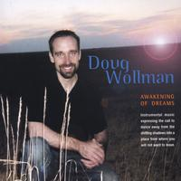 Doug Wollman | Awakening of Dreams