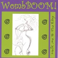 WombBOOM! | Walk Me To The Edge